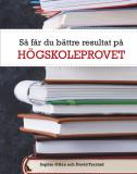 Bokomslag för Så får du bättre resultat på högskoleprovet