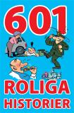 Cover for 601 roliga historier