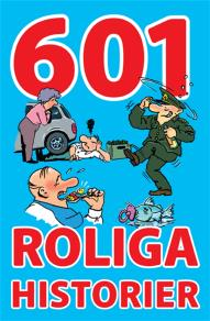 Cover for 601 roliga historier