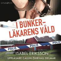 Cover for I bunkerläkarens våld