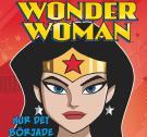 Bokomslag för Wonder Woman - Hur det började