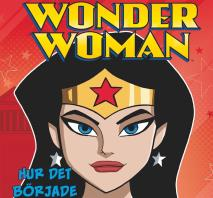 Cover for Wonder Woman - Hur det började