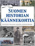 Bokomslag för Suomen historian käännekohtia