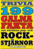 Omslagsbild för Galna rockstjärnor – 199 otroliga fakta från pop- och rockvärlden