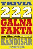 Omslagsbild för 222 galna fakta om filmstjärnor och kändisar
