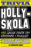 Cover for Hollyskola – 198 galna fakta om kändisar i plugget