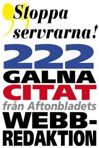 Omslagsbild för Citatboken 4. Stoppa servrarna – och 222 andra galna citat från Aftonbladets webbredaktion