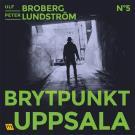Bokomslag för Brytpunkt Uppsala