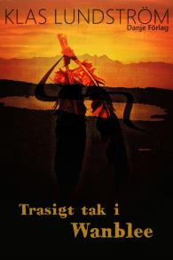 Cover for Trasigt tak i Wanblee