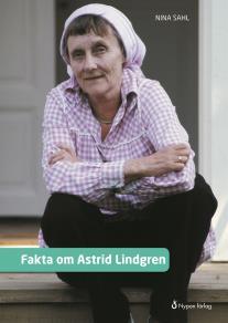 Cover for Fakta om Astrid Lindgren