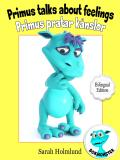 Cover for Primus talks about feelings - Primus pratar om känslor - Bilingual Edition