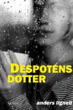 Cover for Despotens dotter