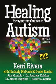 Cover for Healing the symptoms known as autism