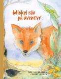Omslagsbild för Mickel räv på äventyr