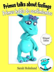 Omslagsbild för Primus talks about feelings - Primus habla de sentimientos  - Bilingual Edition