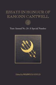 Cover for Essays in Honour of Eamonn Cantwell: Yeats Annual No. 20