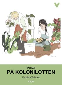 Cover for Vardag - På kolonilotten