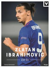 Omslagsbild för Zlatan Ibrahimovic - Ett liv