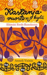 Cover for Kastanjavuorten kylä