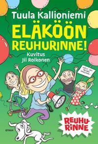 Cover for Eläköön Reuhurinne!