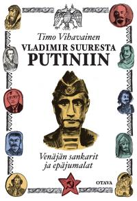 Cover for Vladimir Suuresta Putiniin