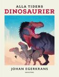 Cover for Alla tiders dinosaurier