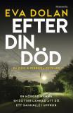 Bokomslag för Efter din död (Zigic och Ferreira, del 3)