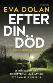 Omslagsbild för Efter din död (Zigic och Ferreira, del 3)