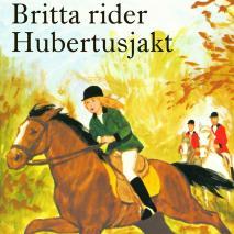 Omslagsbild för Britta rider Hubertusjakt