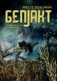 Cover for Genjakt: Från växter & frön till mikrober & pollen…