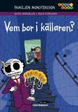 Omslagsbild för Familjen Monstersson: Vem bor i källaren?