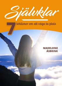 Cover for Självklar : sju lektioner om att våga ta plats
