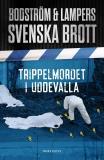 Omslagsbild för Svenska brott - Trippelmordet i Uddevalla