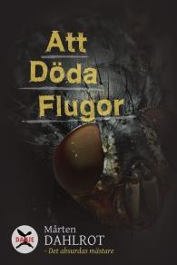 Cover for Att Döda Flugor