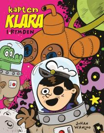 Omslagsbild för Kapten Klara i rymden
