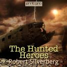 Omslagsbild för The Hunted Heroes
