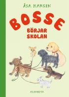 Omslagsbild för Bosse börjar skolan