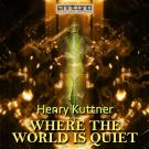 Cover for Where the World is Quiet