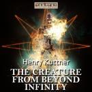 Bokomslag för The Creature from Beyond Infinity