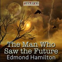 Cover for The Man Who Saw the Future