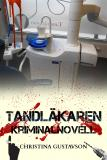 Cover for Tandläkaren – kriminalnovell