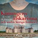 Bokomslag för Konungens älskarinna och andra lustiga historier