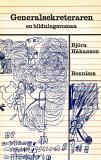 Bokomslag för Generalsekreteraren : En bildningsroman