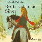Bokomslag för Britta sadlar sin Silver