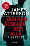 Cover for Och han älskade dem alla (Alex Cross #2)