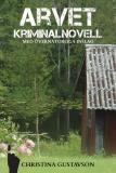 Cover for Arvet – kriminalnovell med övernaturliga inslag