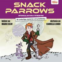 Cover for Snack Parrows intergalaktiska rymdbyrå för underliga mysterier och piratbesty