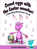 Cover for Count eggs with the Easter monster! A Counting Book from 1 to 10