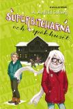 Omslagsbild för Superbitcharna 3 - Superbitcharna och spökhuset