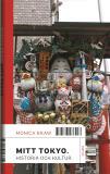 Cover for Mitt Tokyo : Historia och kultur
